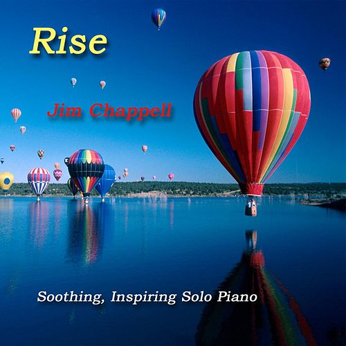 Rise by Jim Chappell