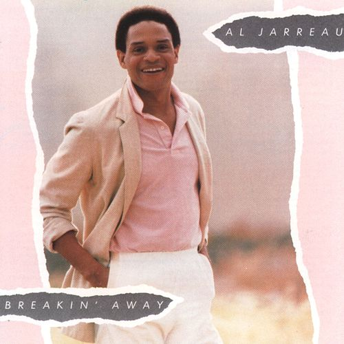 Breakin' Away by Al Jarreau