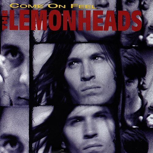 Come On Feel The Lemonheads by The Lemonheads