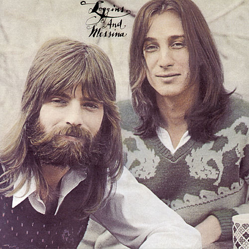 Loggins And Messina by Loggins & Messina