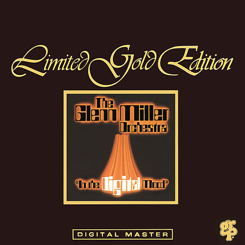 In The Digital Mood by Glenn Miller