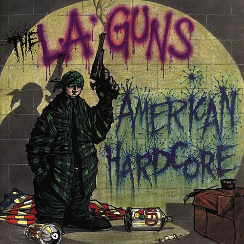 American Hardcore by L.A. Guns