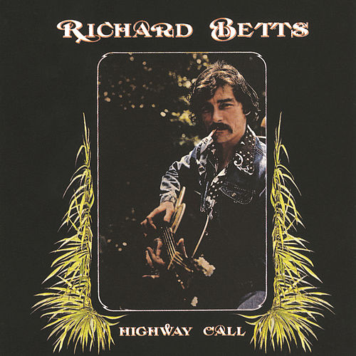 Highway Call by Dickey Betts