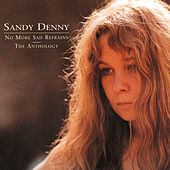No More Sad Refrains: The Anthology by Sandy Denny
