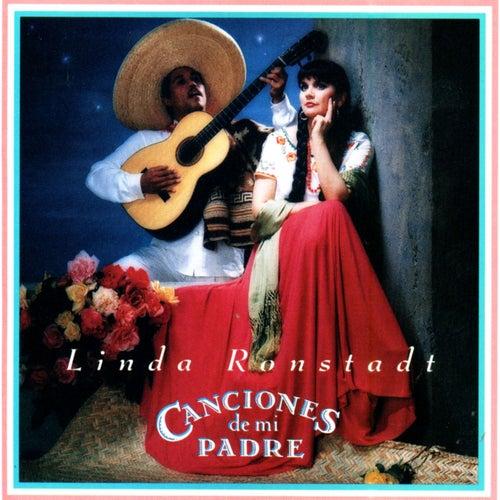 Canciones De Mi Padre (Songs Of My Father) by Linda Ronstadt