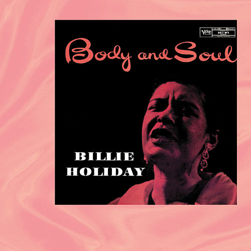 Body And Soul by Billie Holiday