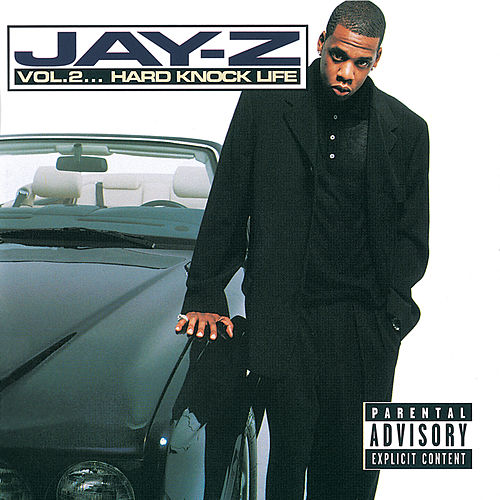 Vol. 2...Hard Knock Life by Jay Z