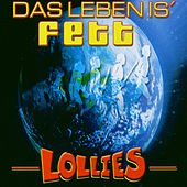 Das Leben is' fett by Lollies