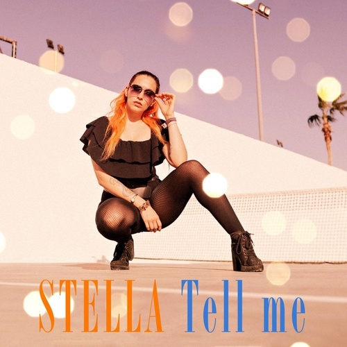 Tell Me by Stella