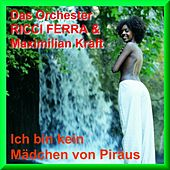 Ich bin kein Mädchen aus Piräus by Various Artists