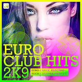 EURO Club Hits  2K9 by Various Artists