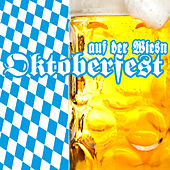 Oktoberfest - Auf der Wiesn by Various Artists