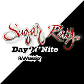 Day 'N' Nite by Sugar Ray
