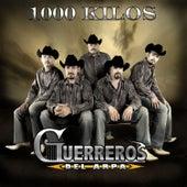 1000 Kilos by Guerreros Del Arpa