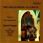 Bach: Organ Music, Vol. 5 by David Sanger