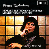 Mozart, Beethoven, Schubert, Mendelssohn, Chopin: Piano Variations by Nelly Ben-Or