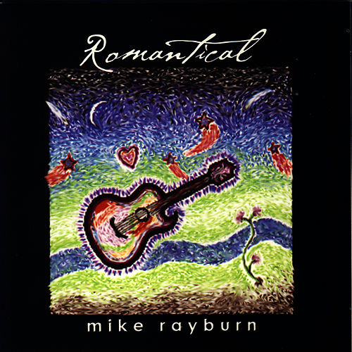 Romantical by Mike Rayburn