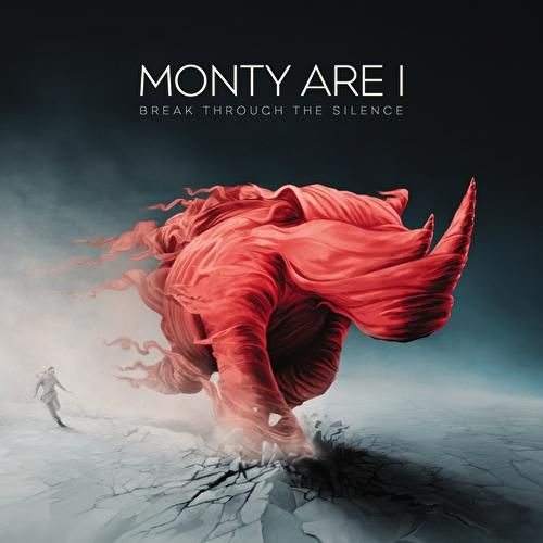 Break Through The Silence by Monty Are I