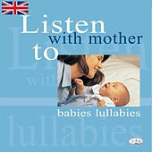 Listen With Mother to Babies Lullabies by The C.R.S. Players