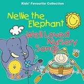Nellie The Elephant & Well Loved Nursery Songs And Rhymes by The C.R.S. Players