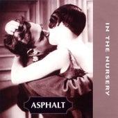 Asphalt by In the Nursery