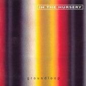 Groundloop by In the Nursery