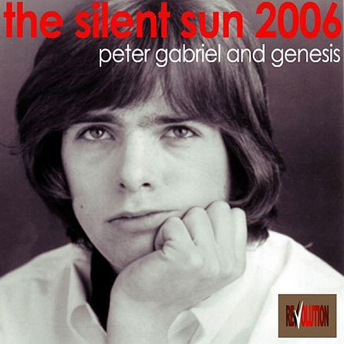 The Silent Sun 2006 by Genesis