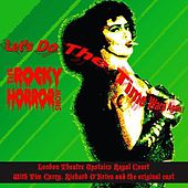 Let's Do the Time Warp Again! by The Rocky Horror Show Original Cast