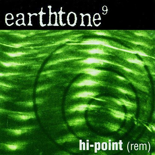 Hi-Point (Rem) by Earthtone 9