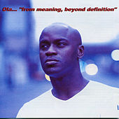 From Meaning, Beyond Definition by Ola Onabule