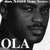 More Soul Than Sense by Ola Onabule