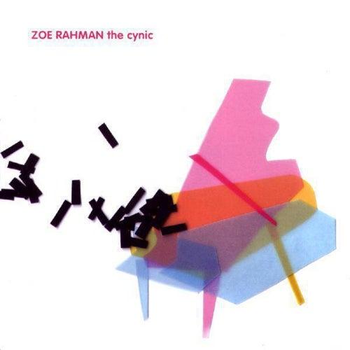 The Cynic by Zoe Rahman