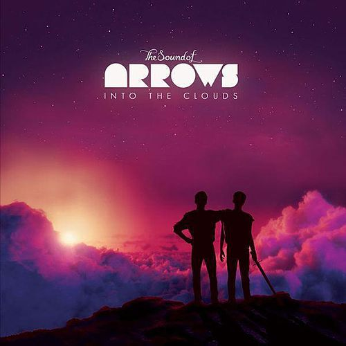 Into the Clouds by The Sound of Arrows