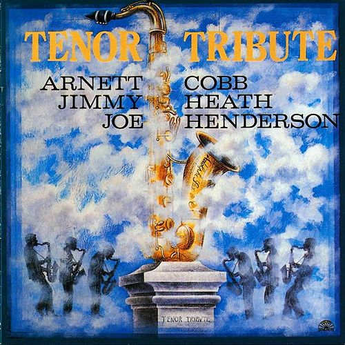 Tenor Tribute - Vol.1 by Arnett Cobb