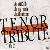 Tenor Tribute - Vol.2 by Arnett Cobb