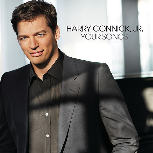 Your Songs by Harry Connick, Jr.