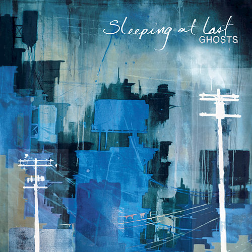 Ghosts by Sleeping At Last