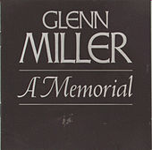 A Memorial by Glenn Miller