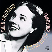 A Little Bit Of Broadway by Julie Andrews