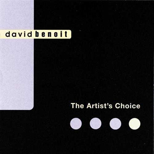 The Artist's Choice by David Benoit