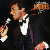 Johnny Mathis Live by Johnny Mathis