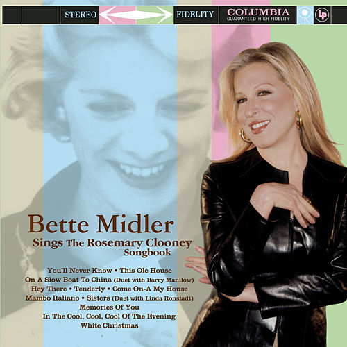 Sings The Rosemary Clooney Songbook by Bette Midler
