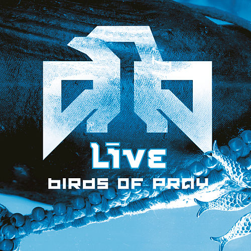 Birds Of Pray by Live