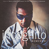 Remixed by Incognito