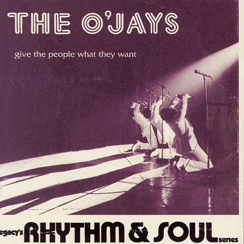 Give The People What They Want von The O'Jays