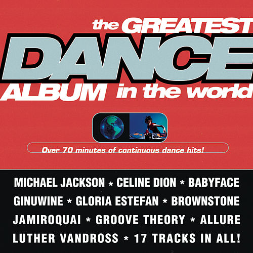 The Greatest Dance Album in the World by Various Artists