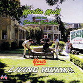 In Your Living Room by Martin Mull