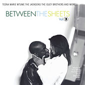 Between The Sheets: Volume 3 by Various Artists
