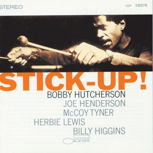 Stick-Up! by Bobby Hutcherson