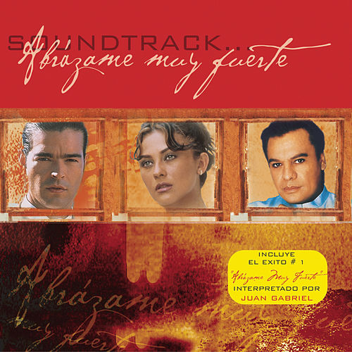 Abrazame Muy Fuerte Soundtrack by Various Artists